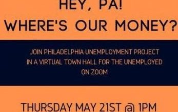PUP Virtual Town Hall for the Unemployed on May 21st at 1:00 pm