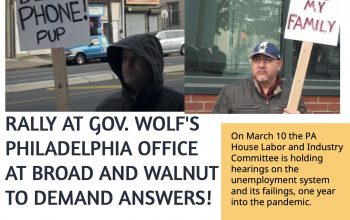 Rally to Demand a Working Unemployment system (Broad&Walnut Sts. Philadelphia, March 10 at 11:30)
